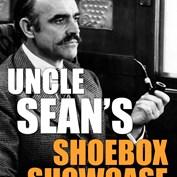 Uncle Sean's Shecond Shoebox Showcase