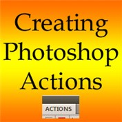 How to Create a Photoshop Action