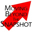 Moving Beyond the Snapshot